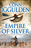 Empire of Silver (Conqueror, Book 4)
