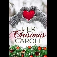 Her Christmas Carole: A Lesbian Holiday Romance (English Edition)