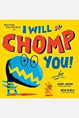 I Will Chomp You! Kindle Edition