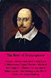 The Best of Shakespeare:: Hamlet - Romeo and Juliet - King Lear - A Midsummer Night's Dream - Macbeth - The Tempest - Othello - As You Like It - Julius ... Much Ado About Nothing: 11 Unabridged Plays