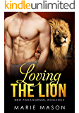 Loving the Lion (A BBW Paranormal Romance) (Mountain Shifters Book 1)