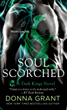 Soul Scorched: A Dragon Romance (Dark Kings Book 6)