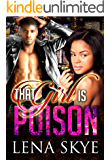 That Girl Is Poison (The Independent Women Book 4)