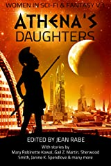 Athena's Daughters, vol. 1: Women in Science Fiction and Fantasy Kindle Edition