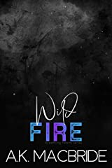 Wild Fire: Brother's Best Friend Romance (Breathing Hearts Book 3) Kindle Edition