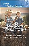 The Cowboy's Texas Twins: A Single Dad Romance (Cupid's Bow, Texas)