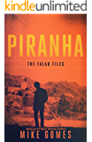 Piranha: Gritty Action Thriller (The Falau Files Book 4)
