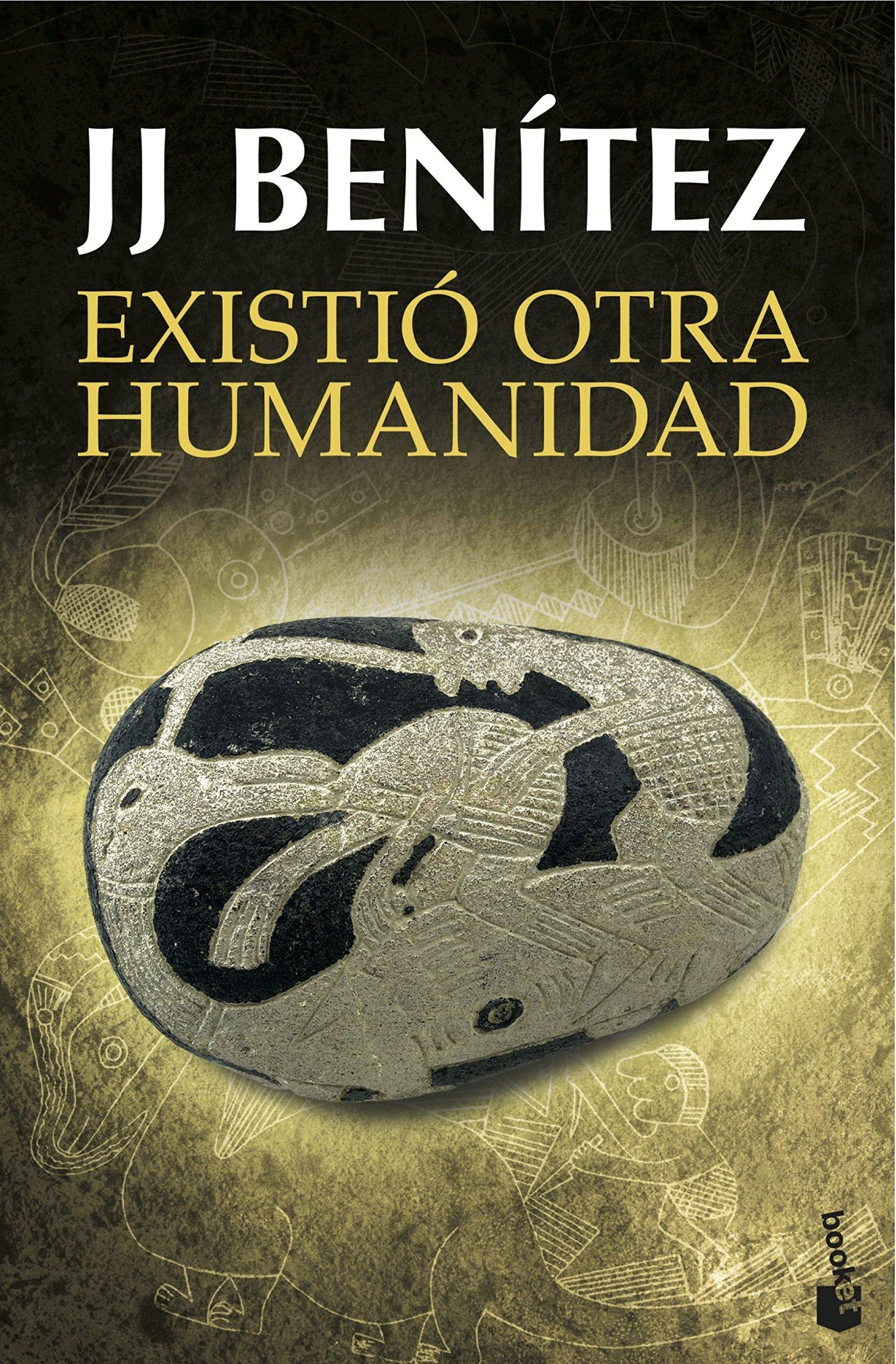 Existió otra humanidad: 2 (Biblioteca J. J. Benítez): Amazon.es ...
