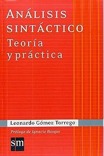 Análisis sintáctico. Teoría y Práctica (Spanish Edition)