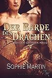 Der Barde des Drachen (Vor dem Großen Krieg 1)
