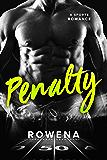 Penalty: A Sports Romance (Alpha Second Chances Book 3)