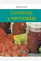 Conservas Y Mermeladas (Minibiblioteca De Cocina) Edición Kindle