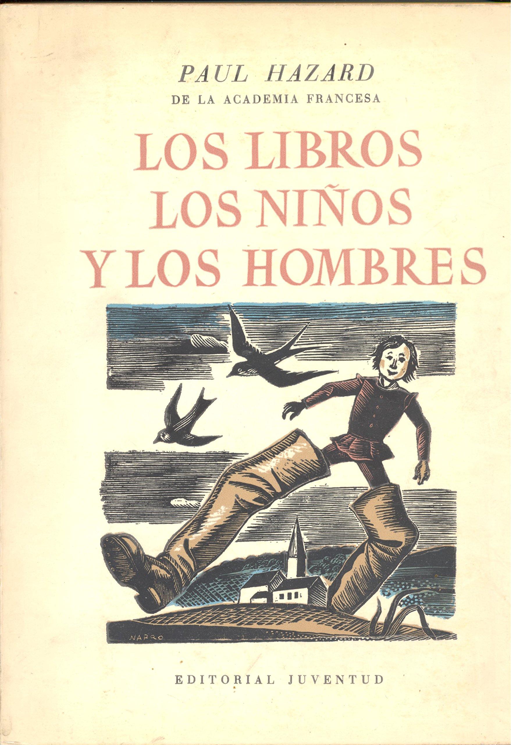 Libros, los niños y los hombres, lso: Amazon.es: Paul Hazard ...