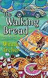 The Walking Bread (A Bread Shop Mystery Book 3)