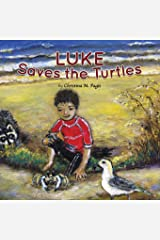 Luke Saves the Turtles Childrens book Paperback