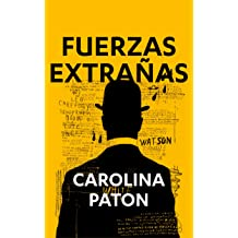 FUERZAS EXTRAÑAS (Spanish Edition) Aug 16, 2016