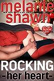 Rocking Her Heart (Valentine Bay Book 3)