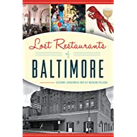 Lost Restaurants of Baltimore (American Palate)