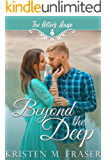 Beyond The Deep (Potter's House Books (Two) Book 2)