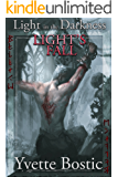 Light's Fall (Light in the Darkness Book 3)