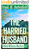 The Harried Husband (A Nick Williams Mystery Book 22) (English Edition)