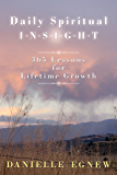 Daily Spiritual Insight: 365 Lessons for Lifetime Growth