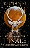 Finale (Where Wolves Talk Book 2)