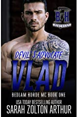 Devil's Advocate: Vlad (The Bedlam Horde MC Book 1) Kindle Edition