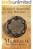 Midrealm (A Young Adult Wizard Fantasy) (Realm Keepers Book 1)