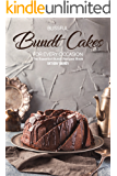 Blissful Bundt Cakes for Every Occasion: The Essential Bundt Recipes Book