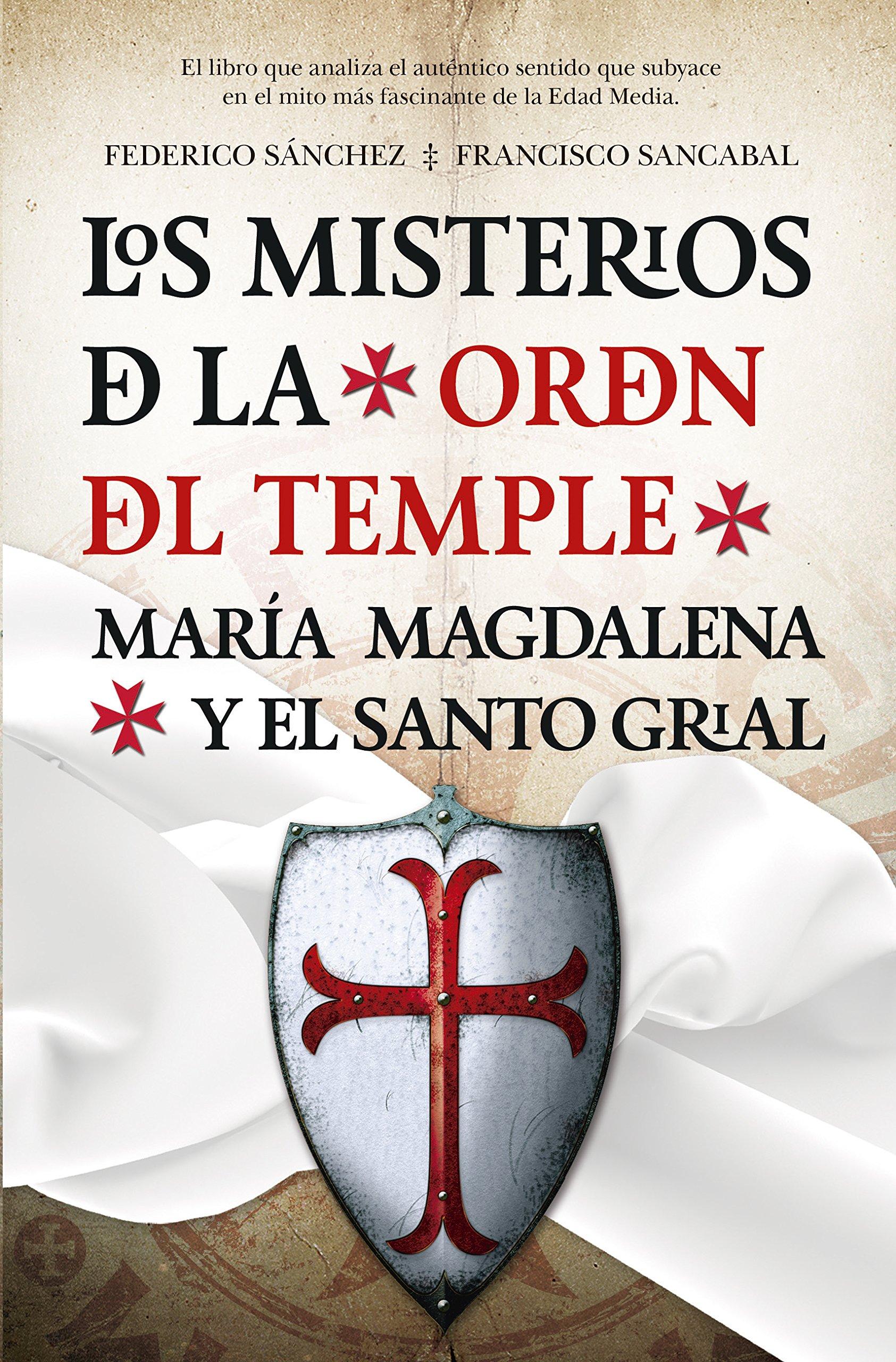 Misterios De La Orden Del Temple, Los (Enigma): Amazon.es: Sánchez Arias, Federico, Sánchez Caballero, Francisco: Libros