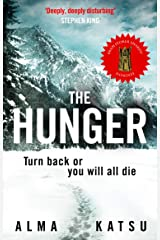 """The Hunger: """"Deeply disturbing, hard to put down"""" - Stephen King Kindle Edition"""
