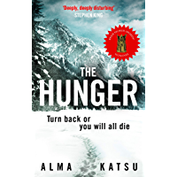 "The Hunger: ""Deeply disturbing, hard to put down"" - Stephen King book cover"