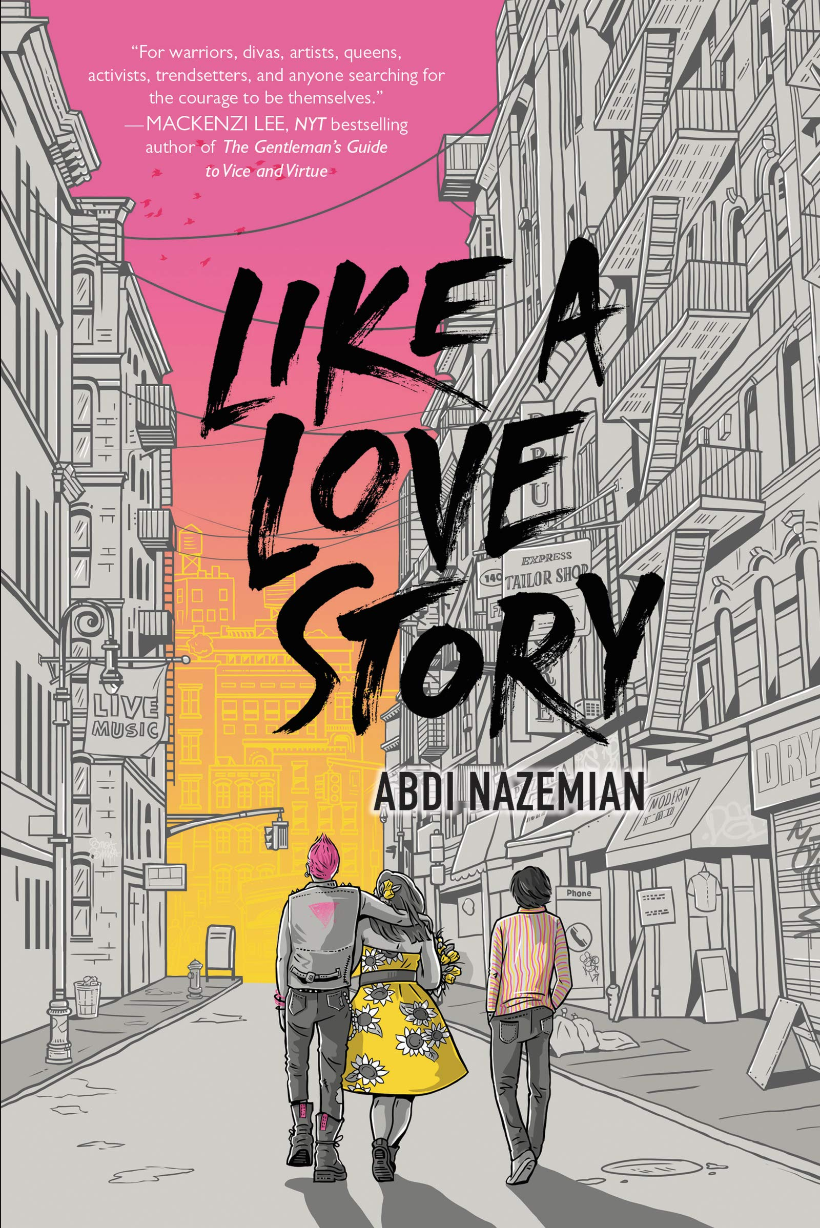 Amazon.com: Like a Love Story (9780062839367): Nazemian, Abdi: Books