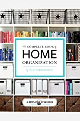 The Complete Book of Home Organization Kindle Edition