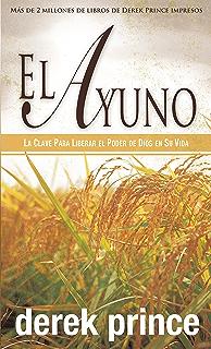 El ayuno (Spanish Edition)