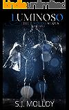 Luminoso: The Luminara Series, Book 4