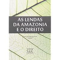 As Lendas da Amazônia e o Direito