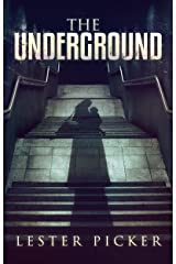 The Underground Kindle Edition