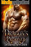 Dragon's Prisoner: A Curvy Girl Military Romance (Dragon Blaze Ops Book 4)