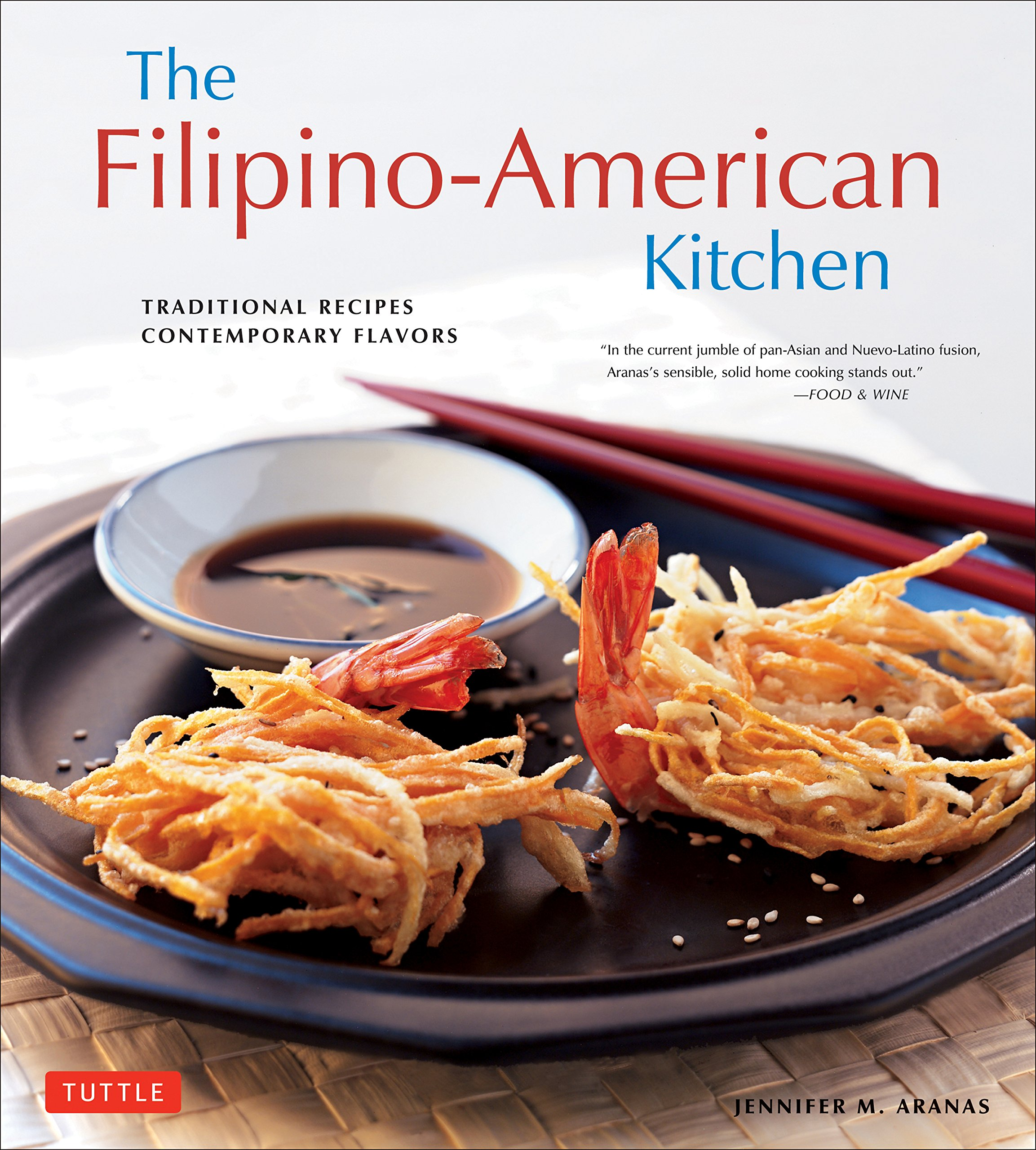 The filipino american kitchen traditional recipes contemporary the filipino american kitchen traditional recipes contemporary flavors jennifer m aranas brian briggs michael lande 0000804846200 amazon books forumfinder Images