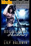 Highland Shadows (Beautiful Darkness Series Book 1)
