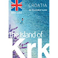 The Island of Krk: An Illustrated Guide (English Edition)