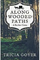 Along Wooded Paths: A Big Sky Novel Kindle Edition
