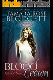 Blood Crown : (Blood Series - Vampire /Shifter Romance Thriller Book 8)