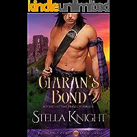 Ciaran's Bond: A Scottish Time Travel Romance (Highlander Fate Book 3)