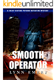 Smooth Operator: Book 1 (Joliet Sisters Psychic Detectives)