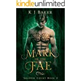 Mark of the Fae: A Fated Mates Fae Romance (Shadow Court Book 2)