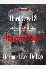 Hard Case 13: Raging Fury (John Harding) Kindle Edition