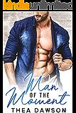 Man of the Moment: A Fake Boyfriend/Real Complications Romance (Gentlemen, Inc. Book 1)